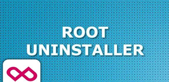 پاک کردن برنامه های پیش فرض - Root Uninstaller