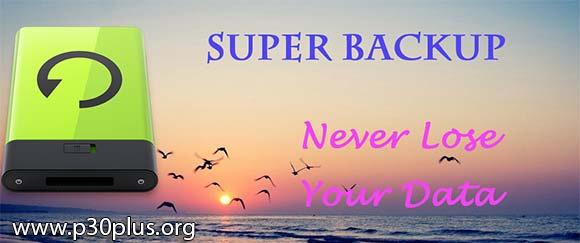 بک آپ از گوشی - Super Backup