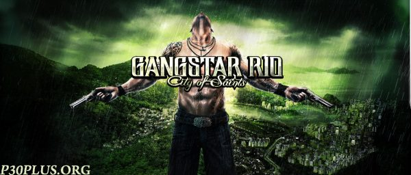 Gangstar Rio: City of Saints - گنگستر ریو