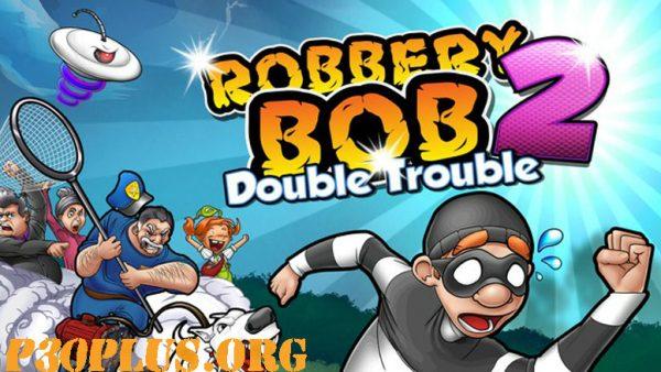 Robbery Bob 2 - باب سارق
