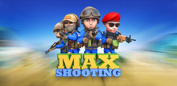 Max Shooting- مکس شوتینگ-نهایت تیراندازی