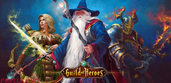 Guild of Heroes - گروه قهرمانان