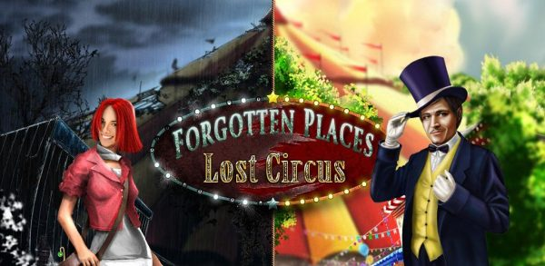 Forgotten Places : Lost Circus -سیرک و اشیا مخفی