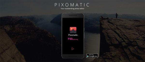 Pixomatic Photo Editor - اپ ویرایش تصاویر