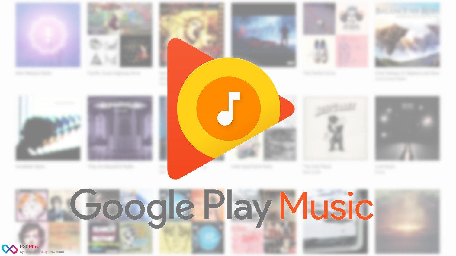 گوگل پلی موزیک -Google Play Music