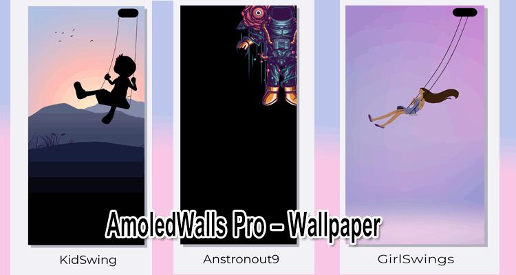 دانلود اپلیکیشن امولد ولز Amoled Walls Pro - Wallpaper v5.0.0 والپیپر های زیبا اندروید