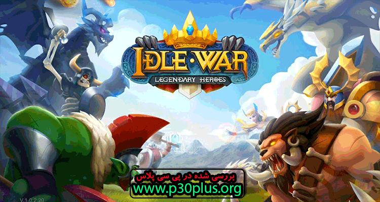 Idle War : Legendary Heroes دانلود بازی