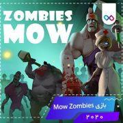 دانلود بازی Mow Zombies زامبی ها را نابود کن