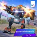 دانلود بازی Robots Battle Arena روبوتس بتل ارنا