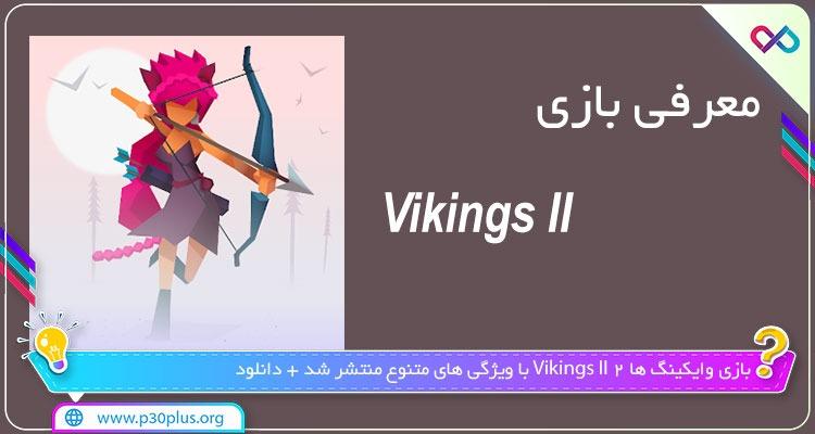 بازی Vikings ll وایکینگ ها 2